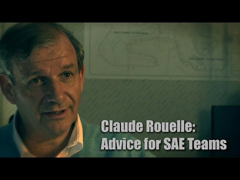 WOT Films: Claude Rouelle, Advice for SAE Teams