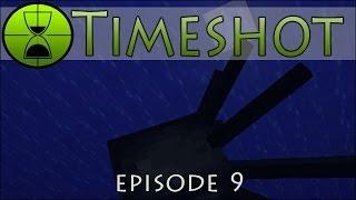 Timely Timeshot Fishing! - Episode #9
