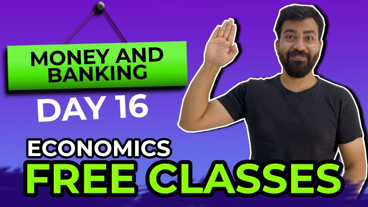 DAY 16   Economics -  Money   Free Classes For Class 12th   Commerce Baba 2021