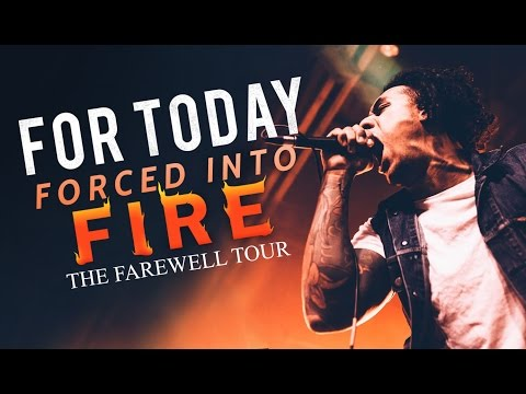 """For Today - """"Forced Into Fire"""" LIVE! The Farewell Tour"""