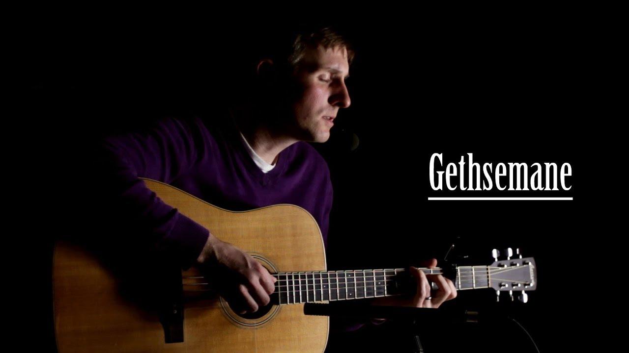 Gethsemane chords