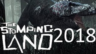The Stomping Land In 2018