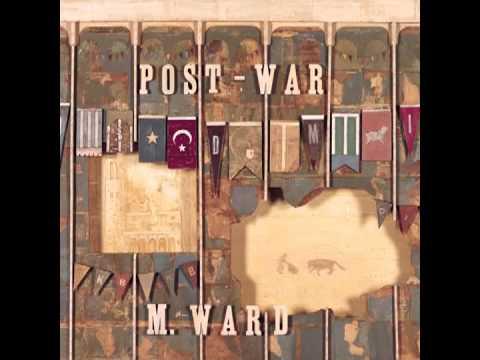 M. Ward  Post-War (2006)