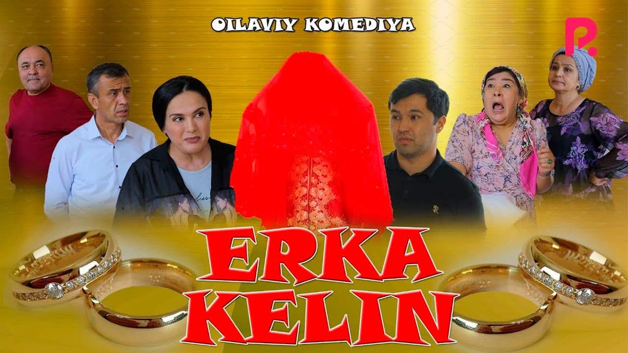 Erka kelin - (O'zbek film / HD)