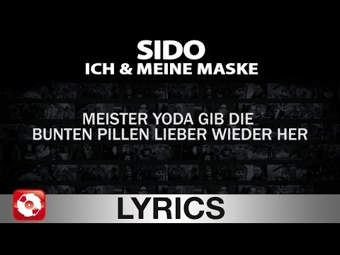 SIDO - ICH & MEINE MASKE AGGROTV LYRICS KARAOKE (OFFICIAL VERSION)