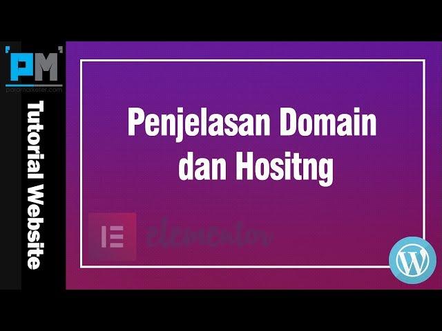 Penjelasan Domain dan Hositng #3