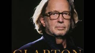 Eric Clapton   River Runs Deep