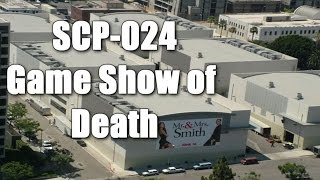 SCP-024 Game Show of Death | Euclid class | Structure / recording / game / media  scp