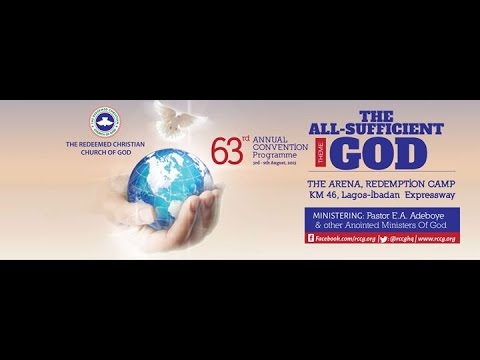 DAY 2 ( WELCOME SERVICE) RCCG 63RD ANNUAL CONVENTION-  THE ALL SUFFICIENT GOD