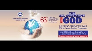 DAY 2 ( WELCOME SERVICE) RCCG 63RD ANNUAL CONVENTION- ALL SUFFICIENT GOD