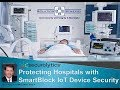 Securing Connected Medical Devices