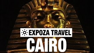 Cairo (Egypt) Vacation Travel Video Guide