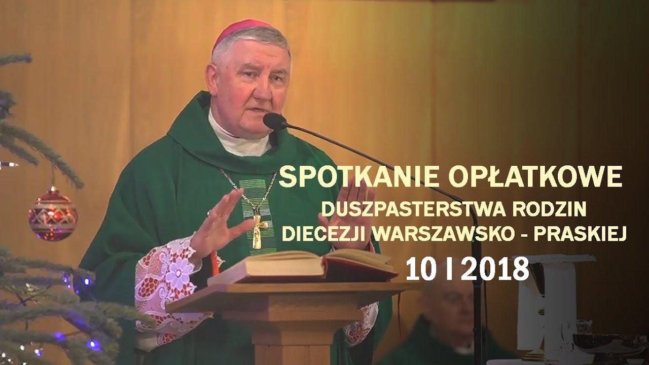 Bp R. Kamiński: Ważna jest służebność wobec drugiego człowieka (10 I 2018 r.)