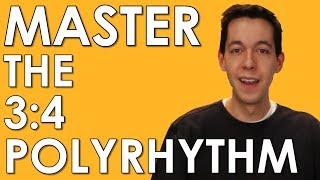 POLYRHYTHM- Learn and MASTER 3:4 and 4:3 [MUSIC THEORY - RHYTHM- COUNTING]