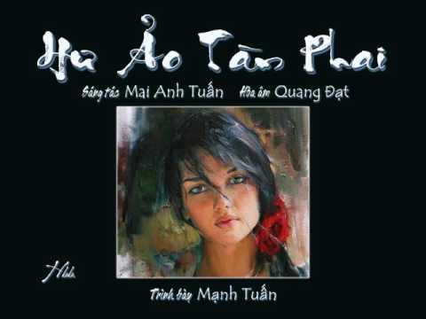 Hư Ảo Tàn Phai (Mai Anh Tuấn) - Mạnh Tuấn (Voice Guide)