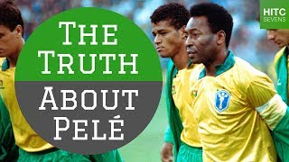 7 Reasons Why Calling Pele a 'Fraud' Is Ridiculous