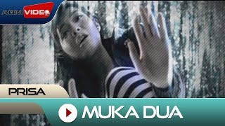 Prisa - Muka Dua | Official Video