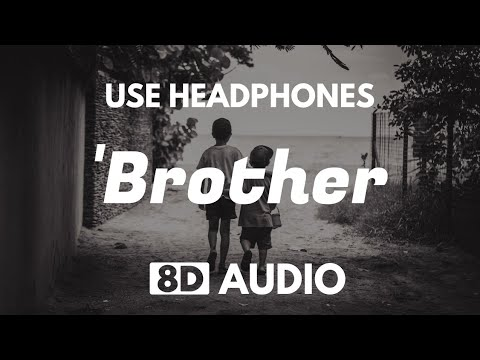 Kodaline - Brother (8D Audio)