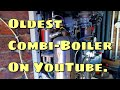 Can we REPAIR the oldest COMBI-BOILER on youtube?