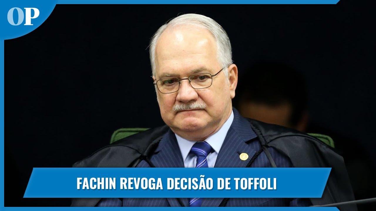 Fachin revoga decisão de Toffoli que deu à PGR acesso aos dados ...