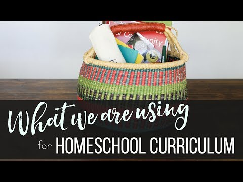 What We Are Using For Homeschool Curriculum 2018