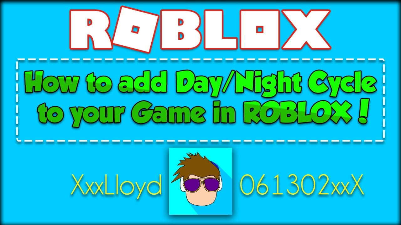 How To Make A Daynight Cycle Script In Roblox - how to make your roblox game day and night