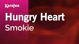 Karaoke Hungry Heart - Smokie *