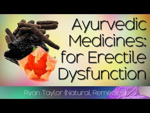 6 Ayurvedic Medicines: For Erectile Dysfunction (Impotence)