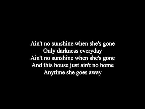 Joe Cocker - Ain't No Sunshine Lyrics HQ