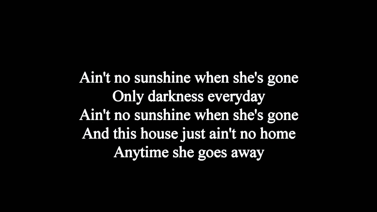 Bill Withers - Aint No Sunshine (Chords) - Ultimate-Guitar.Com