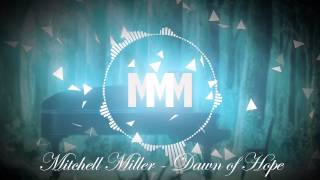 Mitchell Miller - Dawn Of Hope