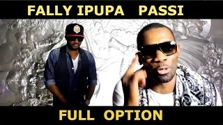 Passi - Full option (Feat. Fally Ipupa) [Clip officiel - HD]