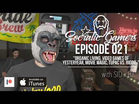 Socratic Gamers EP021 | Organic Living, Video Games Of Yeste