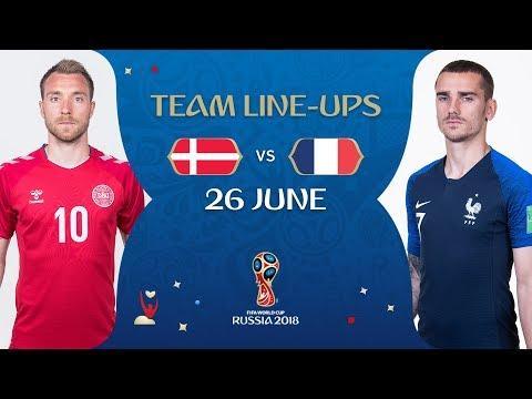 LINEUPS – DENMARK v FRANCE - MATCH 37 @ 2018 FIFA World Cup™