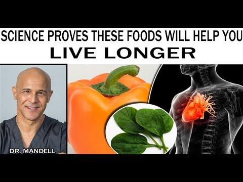 SCIENCE PROVES THESE FOODS WILL HELP YOU LIVE LONGER – Dr Alan Mandell, DC