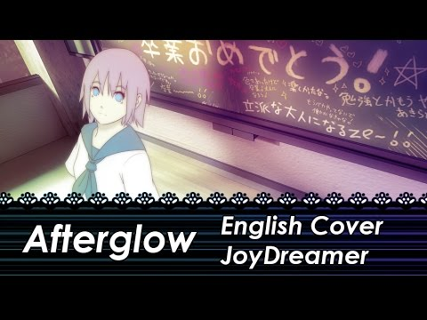 Afterglow (English Cover) 【JoyDreamer】