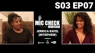 Mic Check with Stylist B. S03E07 - Jerrica Rayel (Interview)