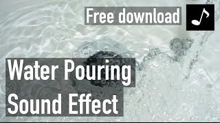 Water Pouring Sound Effect