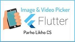 Flutter Image Video Picker | Flutter Dart Tutorials