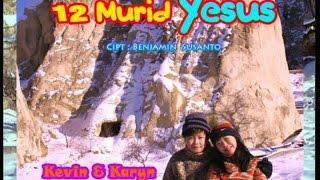 Kevin & Karyn - 12 Murid Yesus