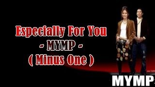Minus One - Especially For You - MYMP