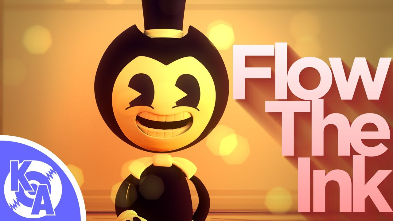 Flow The Ink ▶ BENDY AND THE INK MACHINE SONG