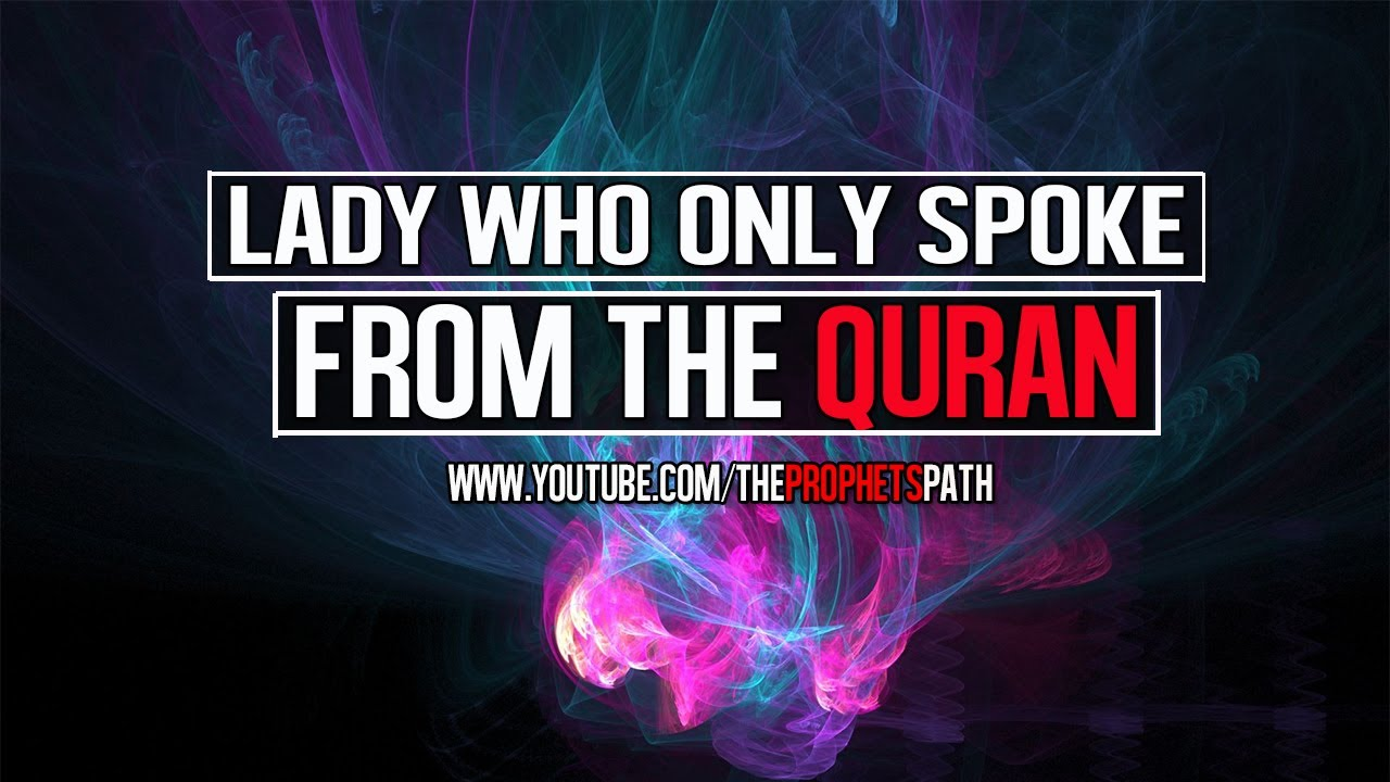 Lady Who Only Spoke From The Quran ᴴᴰ | *True Story* | Mufti Saiful Islam