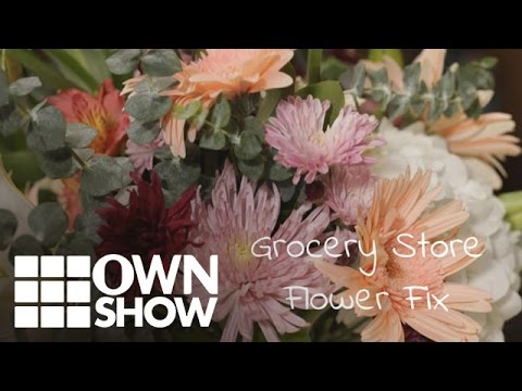 Grocery Store Flower Fix | #OWNSHOW | Oprah Online