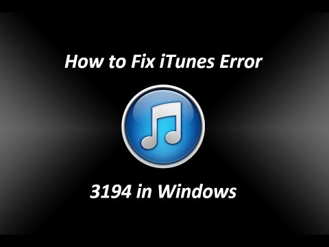 How to Fix iTunes Error 3194 in Windows