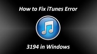 How to Fix iTunes Error 3194 in Windows