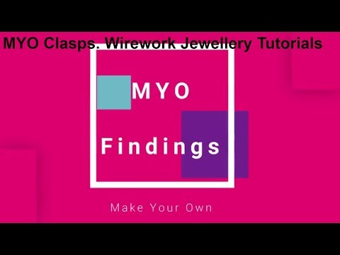 MYO Findings #2 | How to Make Clasps | Wirework Jewelry Tutorial | Wirework Jewellery Tutorials