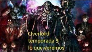 Lo que veremos en Overlord 3