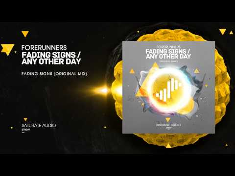 Forerunners - Fading Signs (Original Mix)