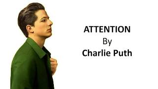 Download lagu Charie Puth Attention Liyric MP3